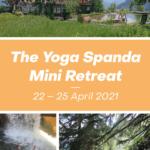 THE YOGA SPANDA MINI RETREAT